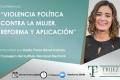 Violencia Política contra la Mujer. Reforma y Aplicación